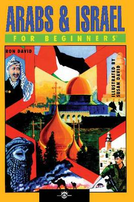 Arabs and Israel for Beginners - For Beginners (Paperback)