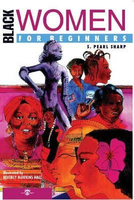 Black Women for Beginners - For Beginners (Paperback)