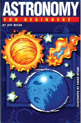 Astronomy for Beginners - For Beginners (Paperback)
