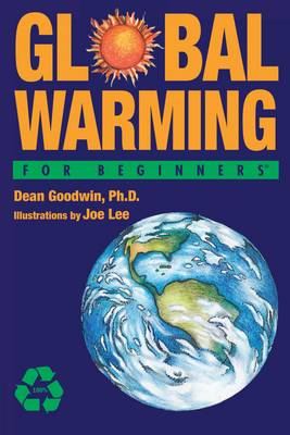 Global Warming for Beginners - For Beginners (Paperback)