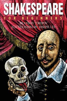 Shakespeare for Beginners - For Beginners (Paperback)
