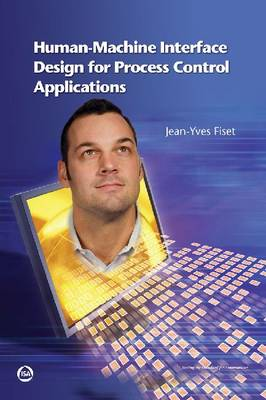 Human Machine Interface Design for Process Control Applications (Paperback)