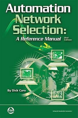 Automation Network Selection: A Reference Manual (Paperback)
