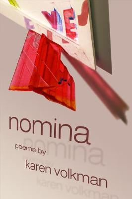 Nomina - American Poets Continuum (Hardcover) 109.00 (Paperback)