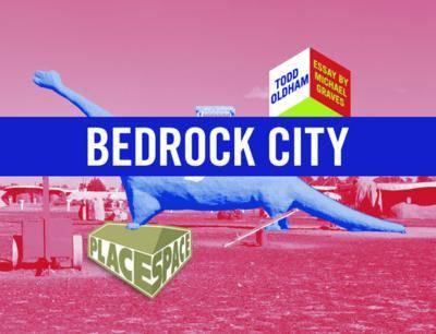 Bedrock City - Place Space Series (Paperback)