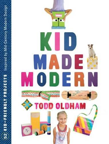 Kid Made Modern: Popular Edition (Hardback)