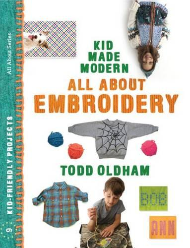 All About Embroidery - Kid Made Modern (Paperback)