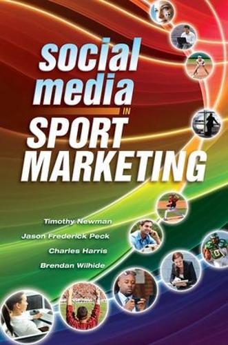Social Media in Sport Marketing (Paperback)