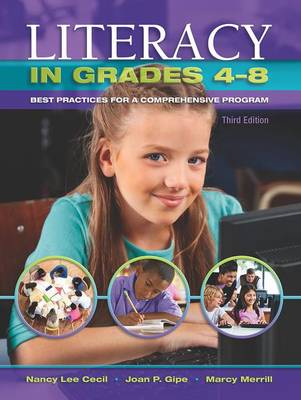 Literacy in Grades 4-8: Best Practices for a Comprehensive Program (Paperback)