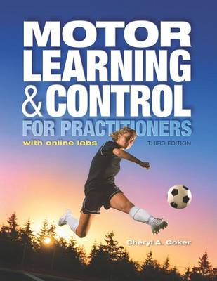 Motor Learning and Control for Practitioners (Paperback)