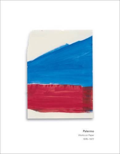 Palermo: Works on Paper 1976-1977 (Hardback)
