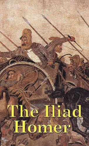 The Iliad (Hardback)