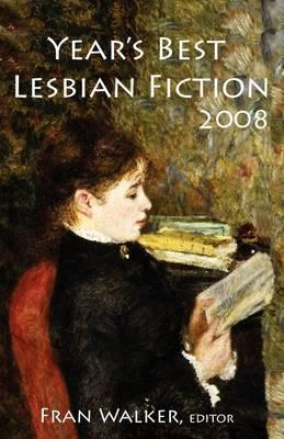 Year's Best Lesbian Fiction 2008 (Paperback)