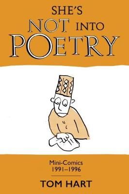 She's Not Into Poetry: Mini-Comics 1991-1996 (Paperback)