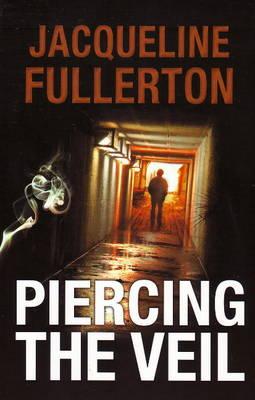 Piercing the Veil (Paperback)