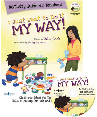 I Just Want to Do it My Way! Activity Guide for Teachers: Classroom Ideas for Teaching the Skills of Asking for Help and Staying on Task (Paperback)