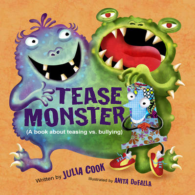 The Tease Monster: (A Book About Teasing vs Bullying) (Paperback)