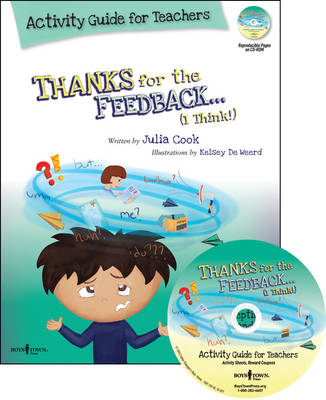 Thanks for the Feedback, I Think? Activity Guide for Teachers (Paperback)
