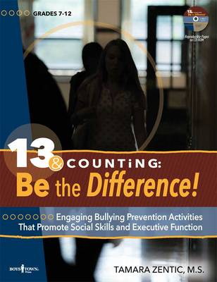 13 & Counting: be the Difference: Engaging Bullying Prevention Activities That Promote Social Skills and Executive Function (Paperback)