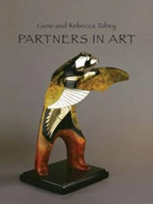 Partners in Art: Gene and Rebecca Tobey (Hardback)