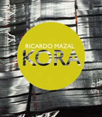 Kora: Ricardo Mazal (Hardback)