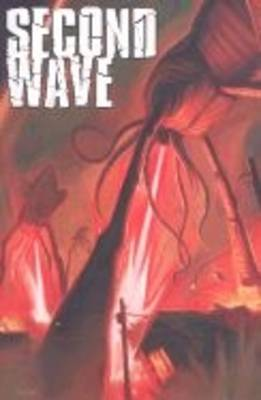 Second Wave: v. 1 (Paperback)