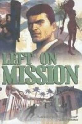 Left on Mission (Paperback)