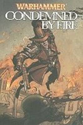 Condemned by Fire - Warhammer Series (Paperback)