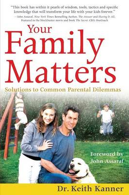 Your Family Matters: Solutions to Common Parental Dilemmas (Paperback)