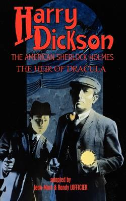 Harry Dickson, the American Sherlock Holmes: The Heir of Dracula (Paperback)