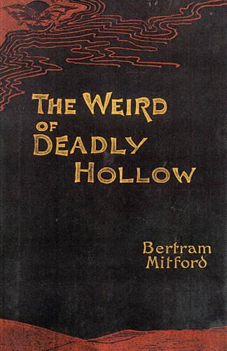 The Weird of Deadly Hollow (Paperback)
