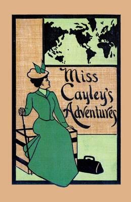 Miss Cayley's Adventures - Valancourt Classics (Paperback)