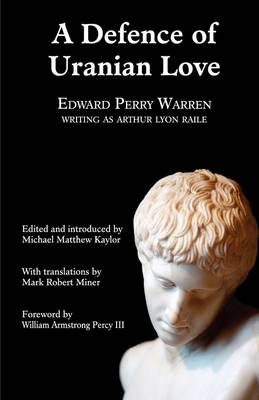 A Defence of Uranian Love - Valancourt Classics (Hardback)