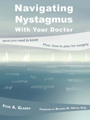 Navigating Nystagmus with Your Doctor (Paperback)