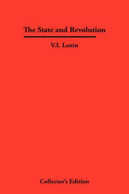 The State and Revolution (Hardback)