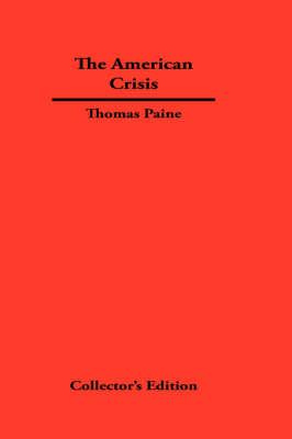 The American Crisis (Hardback)