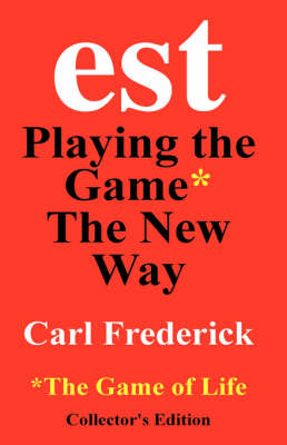 Est Playing the Game The New Way (Hardback)