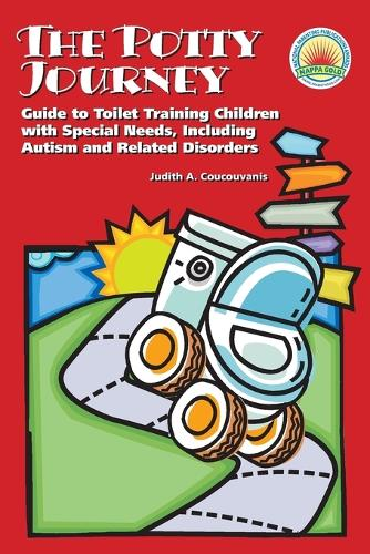 The Potty Journey: Guide to Toilet Training Children with Special Needs, Including Autism and Related Disorders (Paperback)