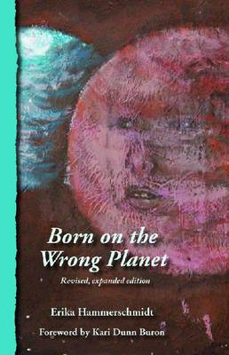 Born on the Wrong Planet (Paperback)