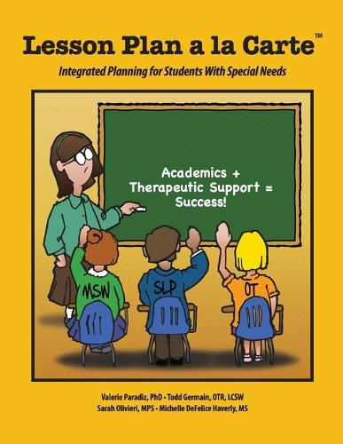Lesson Plan a la Carte: Integrated Planning for Students with Special Needs (Paperback)
