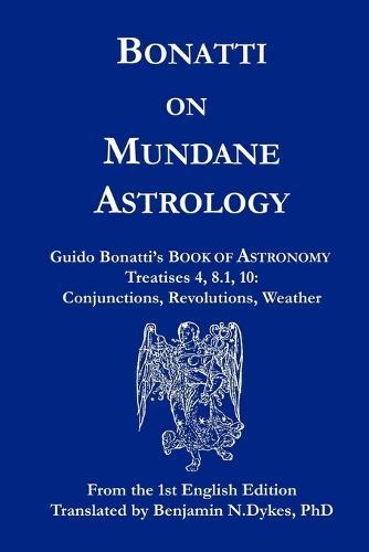 Bonatti on Mundane Astrology (Paperback)