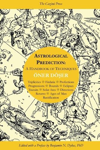 Astrological Prediction: A Handbook of Techniques (Paperback)