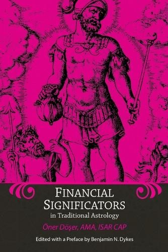 Financial Significators in Traditional Astrology (Paperback)