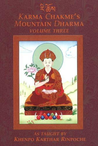 Karma Chakmes Mountain Dharma: Volume 3 (Paperback)