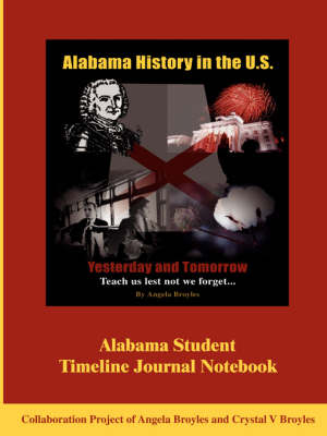 Alabama Student Timeline Journal Notebook (Paperback)