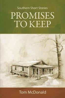 Promises to Keep: Southern Short Stories (Paperback)