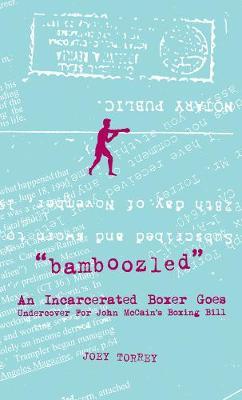 Bamboozled: The Joey Torrey Story (Paperback)