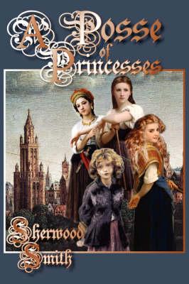 A Posse of Princesses (Paperback)