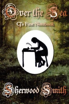 Over the Sea: CJ's First Notebook (Paperback)