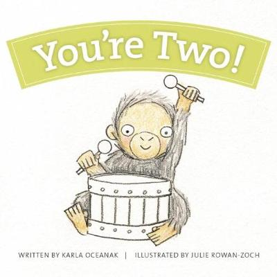 You're Two! (Board book)